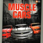 Muscle Cars by Mike Mueller and Motorbooks