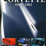 Corvette 1968-1982 Collector&#8217;s Originality Guide