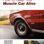 Keeping a Muscle Car Alive