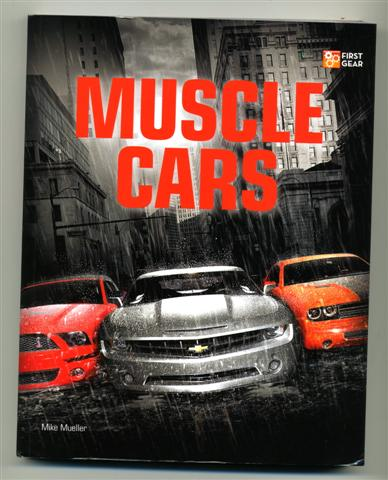 Photo of Muscle Cars by Mike Mueller and Motorbooks