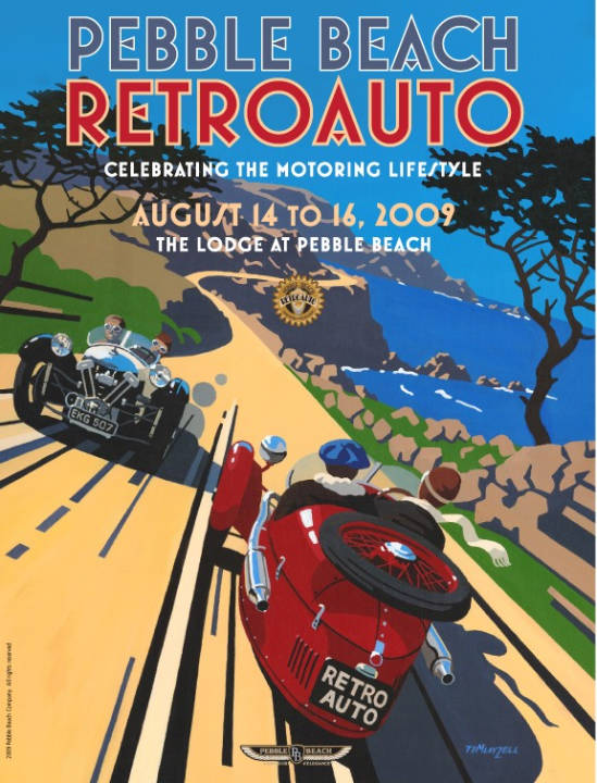 "Tim Layzell's 2009 poster for Pebble Beach Retro Auto is a ""double souvenir"" in that it is a fine poster example of ""flat color"" art, plus an event poster commemorating the event. And he shows up at major concours so you can buy one and ask him to sign it..."