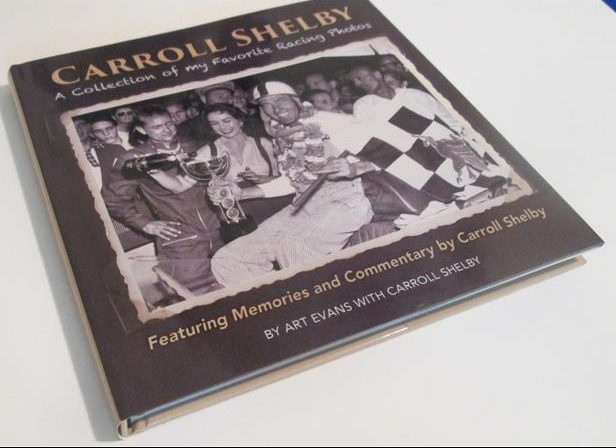 Photo of Carroll Shelby: A collection of my Favorite Racing Photos; A Book Review